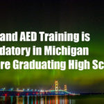 CPR and AED Training is Mandatory in Michigan before Graduating High School